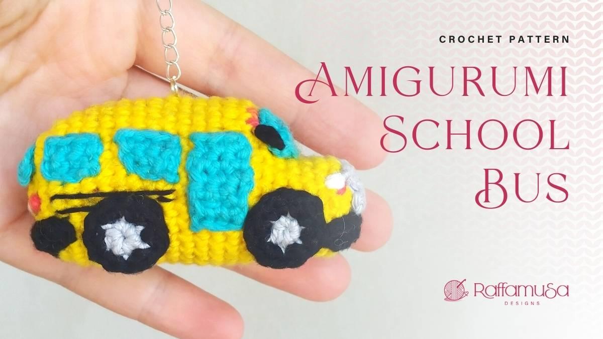 Amigurumi School Bus - Free Crochet Pattern - Raffamusa Designs