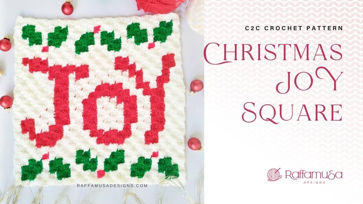 C2C Christmas JOY Afghan Block - Free Crochet Pattern - Raffamusa Designs