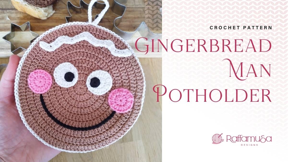 Gingerbread Man Christmas Potholder - Free Crochet Pattern - Raffamusa Designs