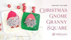 Christmas Gnome Granny Square - Free Crochet Pattern - Raffamusa Designs
