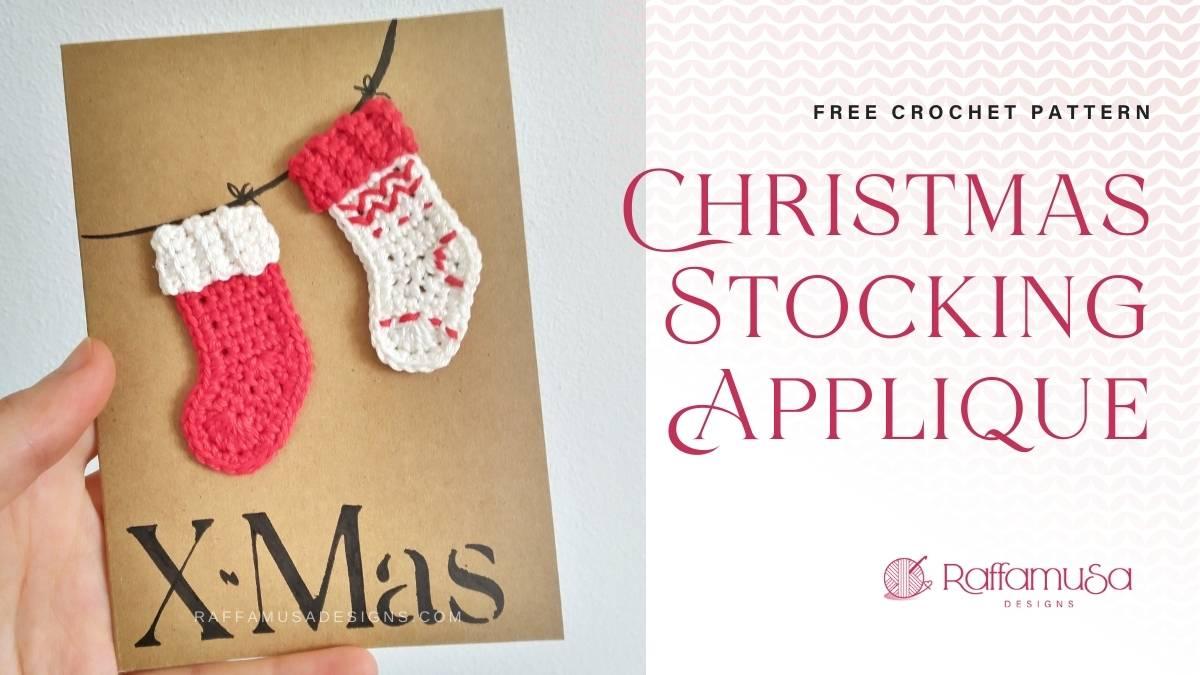 Christmas Stocking Applique - Free Crochet Pattern - Raffamusa Designs