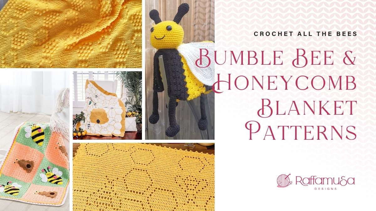 Bumblebee and Honeycomb Blankets - Free Crochet Patterns - Raffamusa Designs
