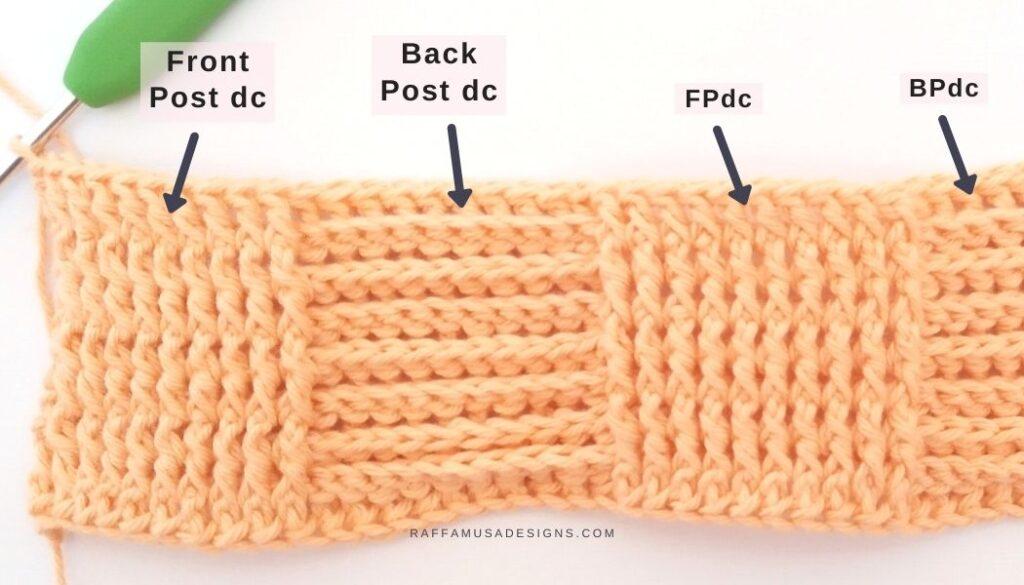 Front Post and Back Post Double Crochet Stitches - Raffamusa Designs