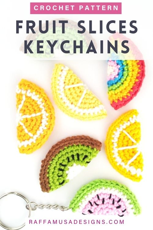 How to Crochet Easy Fruit Slices Keychains - For Beginners - Step-by-Step Tutorial - Raffamusa Designs