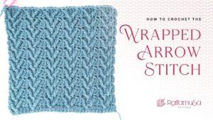 How to Crochet the Wrapped Arrow Stitch - Free Tutorial - Raffamusa Designs
