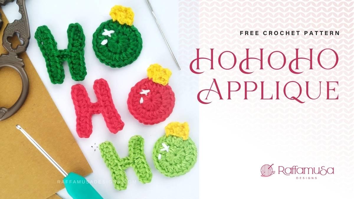 Crochet Ho Ho Ho Christmas Applique - Free Crochet Pattern - Raffamusa Designs