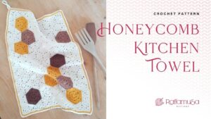 Crochet Honeycomb Kitchen Towel - Free Pattern - Raffamusa Designs