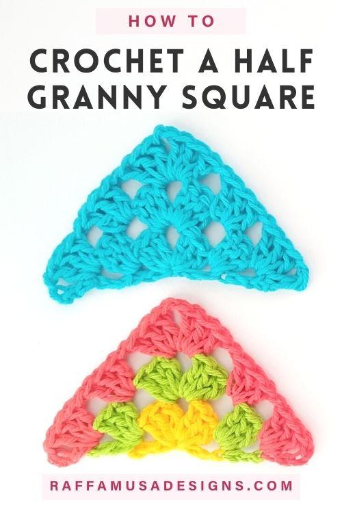 How to crochet a Half Granny Square or Granny Triangle - Free Pattern Tutorial - Raffamusa Designs