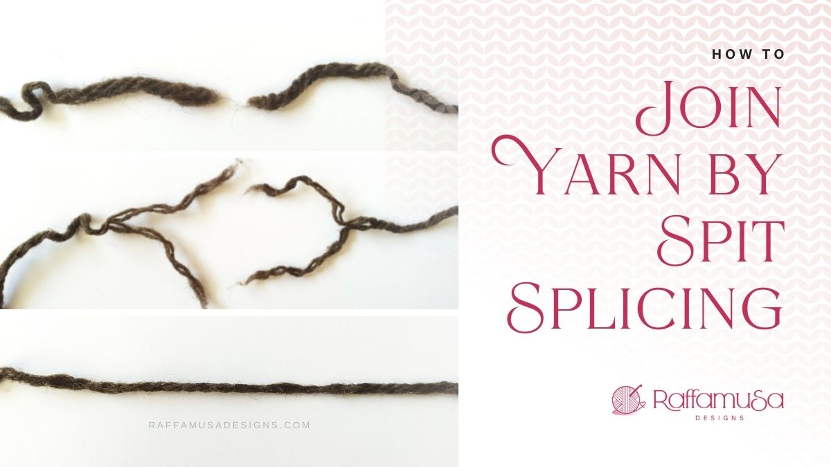 Spit Splicing Tutorial - Join a new yarn ball without knots or loose ends - Raffamusa Designs