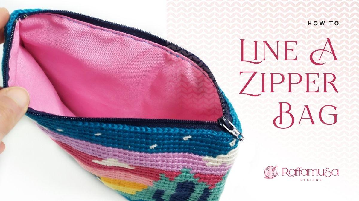 How to Line a Crochet Zipper Bag - Free Tutorial - Raffamusa Designs