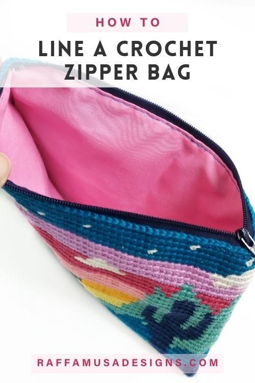 How to Line a Crochet Zipper Bag - Step-by-Step Tutorial - Raffamusa Designs