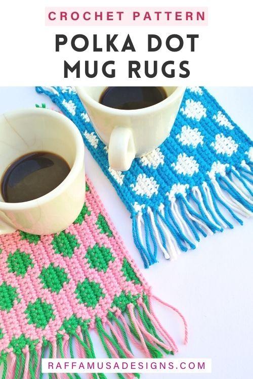 Tapestry Crochet Polka Dot Mug Rugs - Free Pattern - Raffamusa Designs