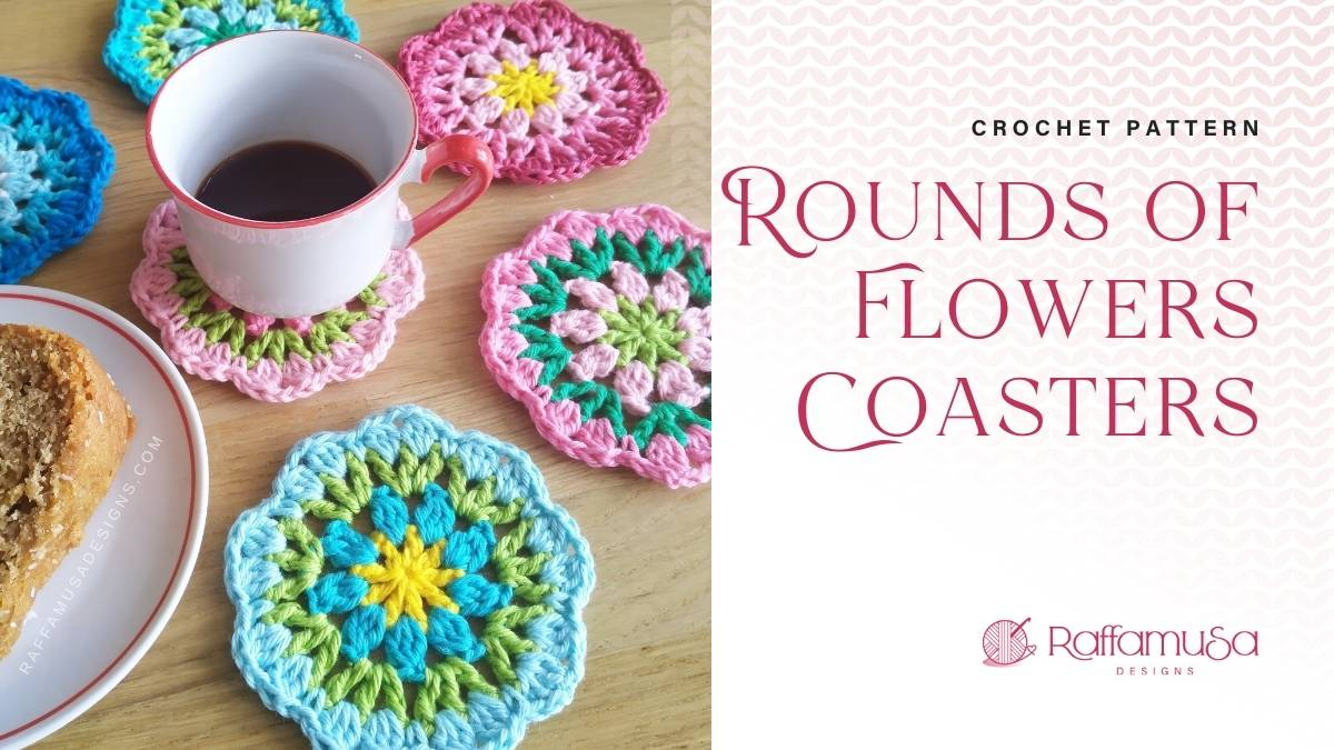Rounds of Flowers Crochet Coasters - Free Pattern - Raffamusa Designs