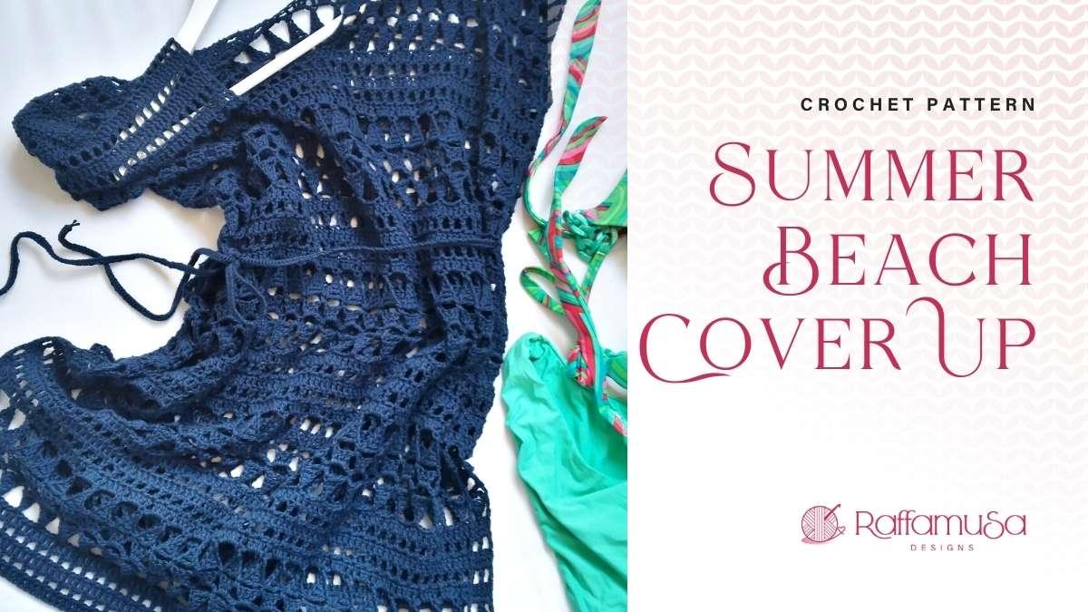 Crochet Summer Beach Cover Up Dress - Free Crochet Pattern - Raffamusa Designs