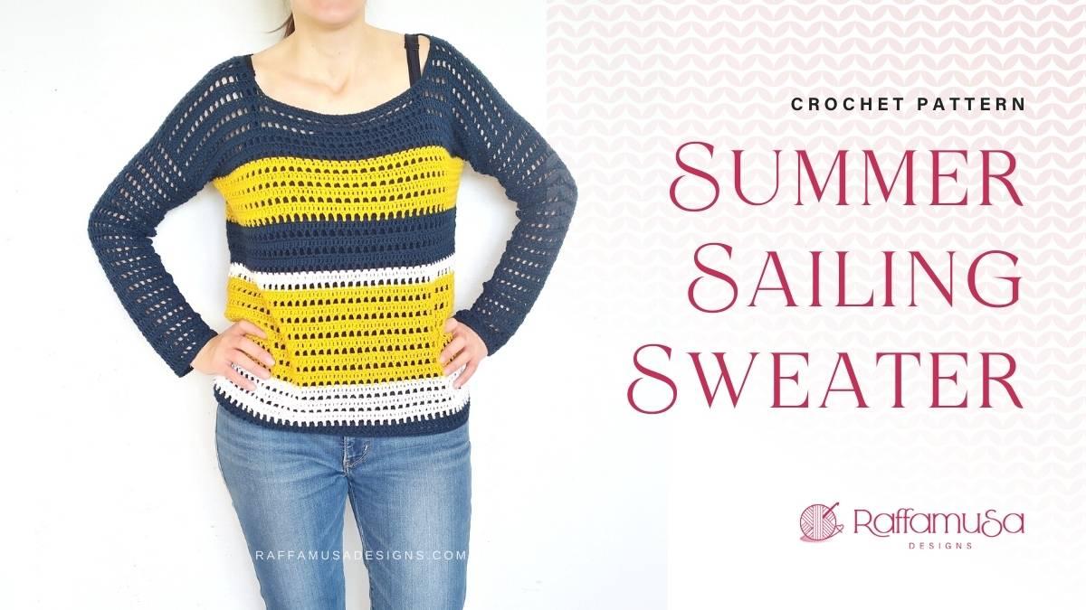 Crochet Summer Sailing Sweater - Free Crochet Pattern - Raffamusa Designs