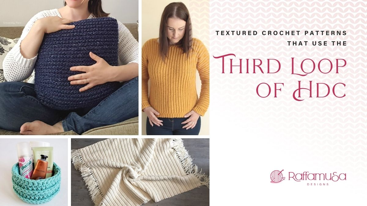 Textured Crochet Patterns in the Third Loop of Half Double Crochet - Free Patterns Roundup - Raffamusa Designs