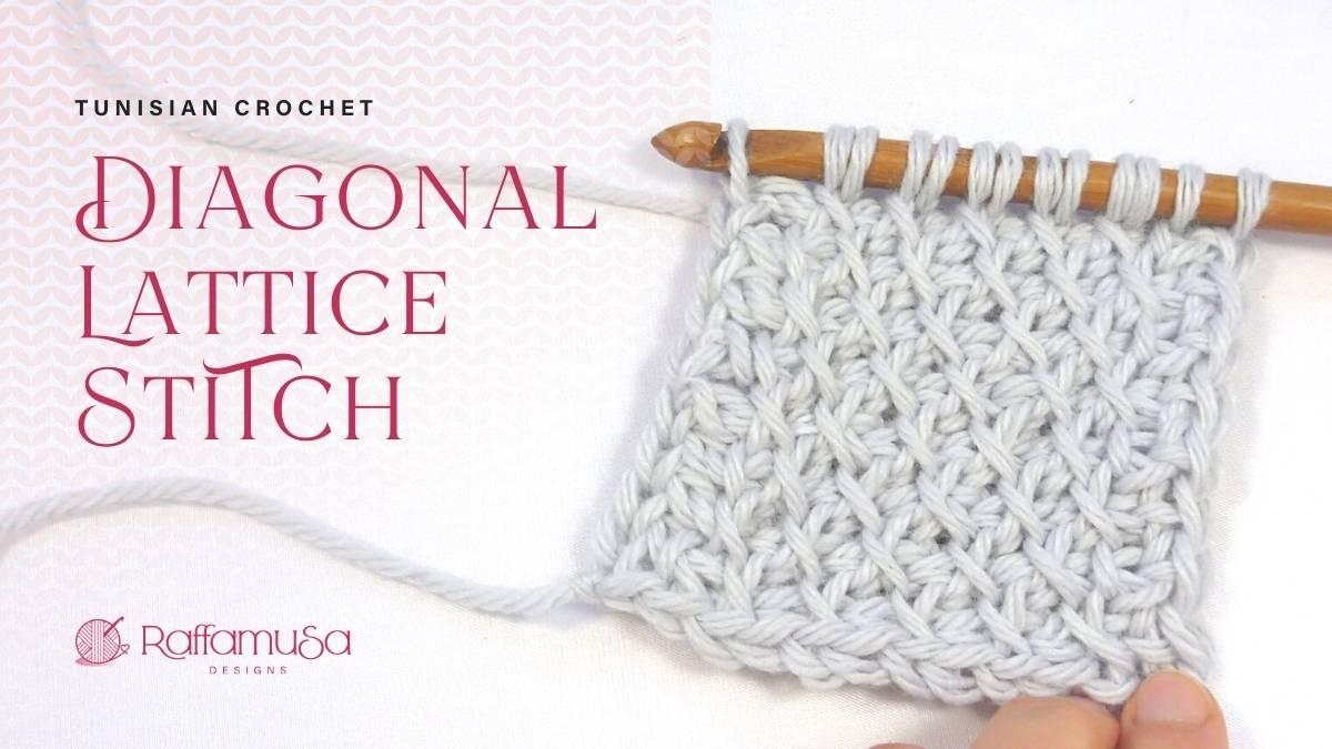 How to Crochet the Tunisian Crochet Diagonal Lattice Stitch - Free Tutorial - Raffamusa Designs