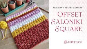 Free Tunisian Crochet Pattern - The Offset Saloniki Square - Raffamusa Designs