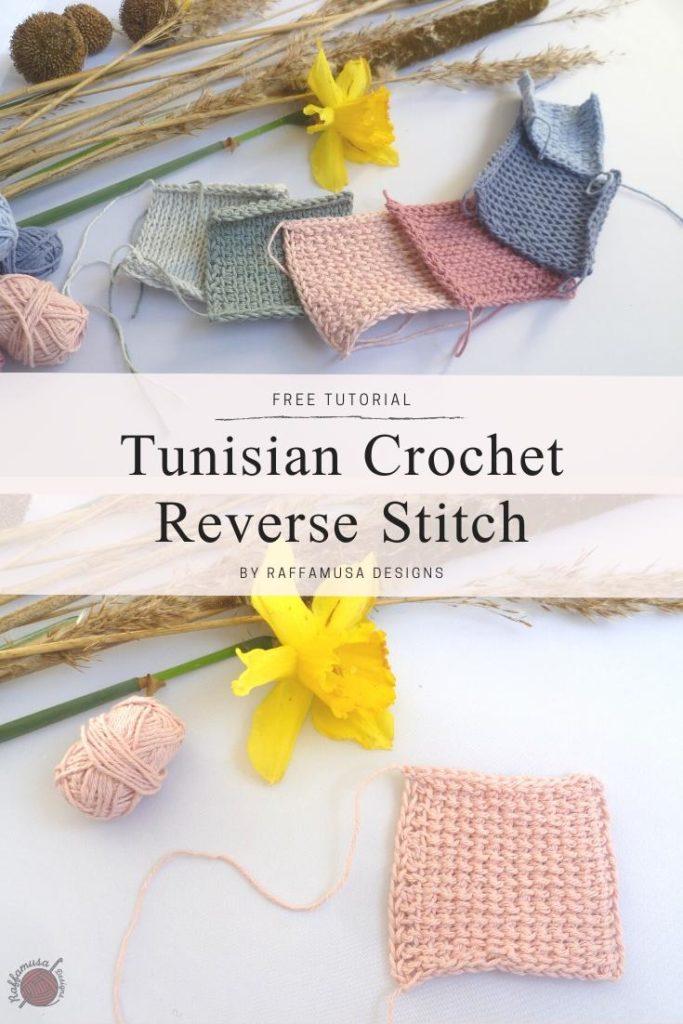 Tunisian crochet reverse stitch - Raffamusa Designs