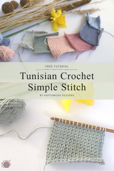 Tunisian Crochet Simple Stitch - Free Tutorial - Raffamusa Designs