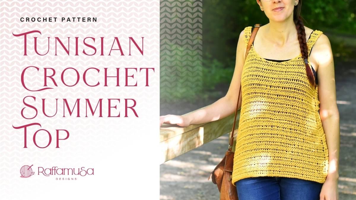 Tunisian Crochet Summer Top - Free Pattern - Raffamusa Designs