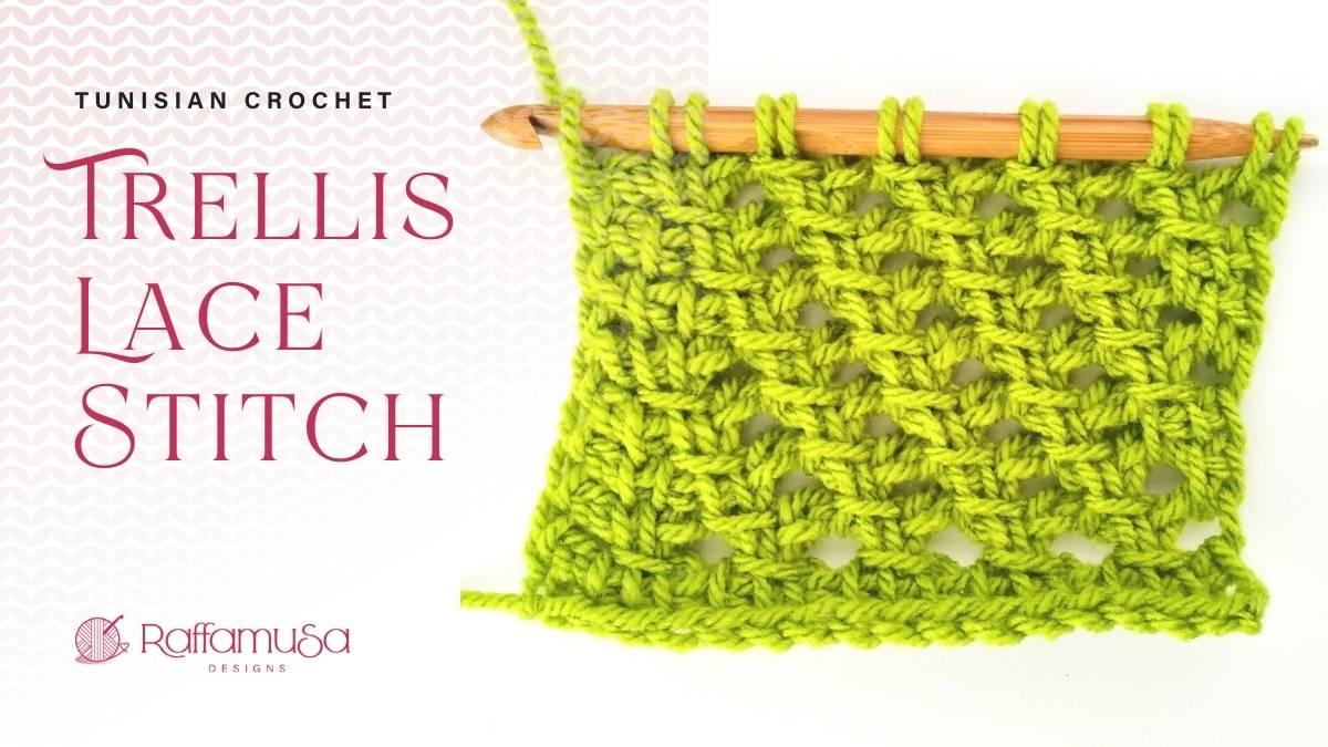 How to Crochet the Tunisian Trellis Lace Stitch - Free Photo & Video Tutorial - Raffamusa Designs