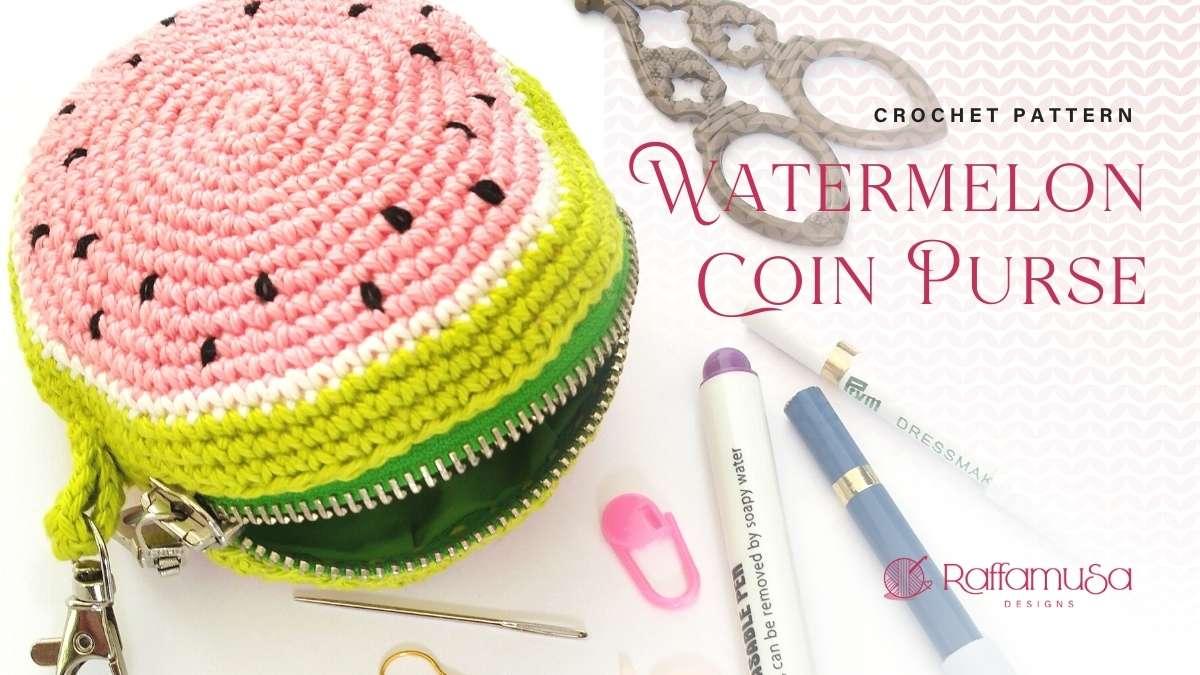 How to Crochet a Watermelon Slice Coin Purse - Free Pattern - Raffamusa Designs